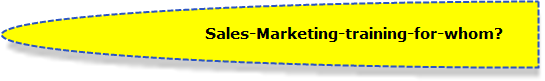 Want to know - for whom marketing training is needed - click here